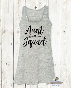 Aunt Squad Tank. Best Aunt Ever. Aunt Life Shirt. Sister. Friend. Aunt. Gift For Aunt. Blessed Aunt. Aunt Squad. Best Auntie Ever. Aunt Squad Top. Tank For Auntie. Cool Aunt.