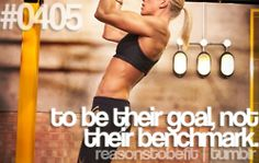 To be their goal, not their benchmark!