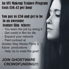Join Ghostware the movie as SFX makeup trainee Sci Fi News, Sci Fi Horror, Sfx Makeup, Feature Film, How To Get, Movies, Join, Life, Films