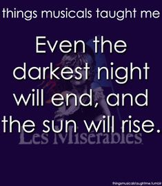 les miserables broadway, theatr thing, musicals taught me, music theatr, broadway musicals quotes, thing music, les miserables musical, things musical taught me, music taught