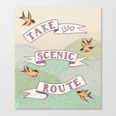 Take the Scenic Route print Stretched Canvas by Alli Coate | Society6
