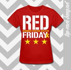 IN STOCK  Red Friday Remember Everyone Deployed  by TapRackBangNet, $24.00