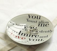 Romantic plate - love this quote by gladys