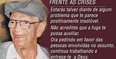 Mensagem de Chico Xavier e Emmanuel - Frente as Crises - Chico Xavier