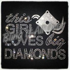This Girl Loves Big Diamonds #baseball #baseballbling