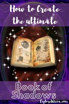 A Book of Shadows is the most important tool a has at her disposal. Learn how to create your own--comes with an original blessing Wiccan Books, Witchcraft Books, Magick Book, Wiccan Witch, Wiccan Spells, Witch Spell Book, Spell Books, Grimoire Book, Charmed Book Of Shadows