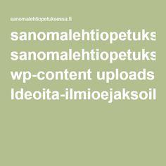 sanomalehtiopetuksessa.fi wp-content uploads Ideoita-ilmioejaksoihin.pdf