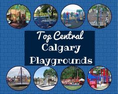 top central playgrounds Fun Activities For Kids, Playgrounds, Calgary, Cool Kids, Places To Go, Things To Do, Summer Food, Top, Outdoors