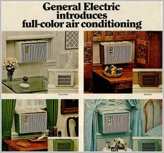 Today's is brought to you by GE's Full color Circa You could Match the color of your your AC to your decor. West Palm Beach, Vintage Love, Vintage Art, Vintage Advertisements, Retro Ads, Vintage Windows, General Electric, Types Of Art, Conditioning