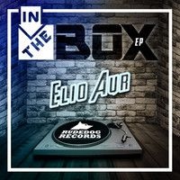 Elio Aur In The Box EP (Buy Now @ Beatport) by Rudedog Records on SoundCloud