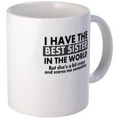 Best sister 11 oz Ceramic Mug Best Sister Mug Mugs by Gary's Shop - CafePress Coffee Mug Quotes, Funny Coffee Mugs, Funny Mugs, Christmas Mom, Homemade Christmas Gifts, Christmas Ideas, Unique Coffee Mugs, Best Coffee, Coffee Gifts