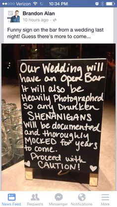 Wedding sign for the bar, warning to drunk people, photography.