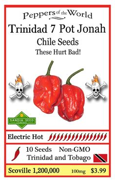 I gotta try these growing these super hot chile pepper seeds next spring. From sandiaseed.com.