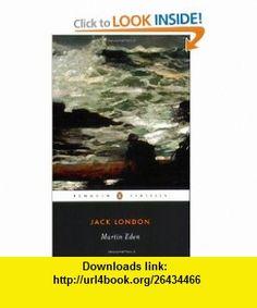Martin Eden (Penguin American Library) (9780140187724) Jack London, Andrew Sinclair , ISBN-10: 0140187723  , ISBN-13: 978-0140187724 ,  , tutorials , pdf , ebook , torrent , downloads , rapidshare , filesonic , hotfile , megaupload , fileserve