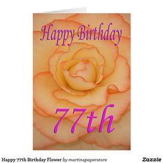 Happy 77th Birthday Flower Card