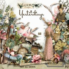 ALL OUR YESTERDAYS by G&T Designs  https://www.e-scapeandscrap.net/boutique/index.php?main_page=product_info&cPath=113_189&products_id=10026