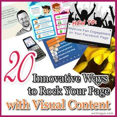 Time to get creative! Here are over 20 effective visual content (examples) to rock your brand and improve your Facebook Page Edgerank score.