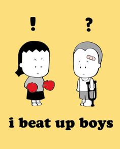 I beat up boys. Angry Little Asian Girl.