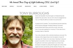 Will you be anywhere near Asheville, NC this summer? I'm one of the keynote speakers this year, at the Three Days of Light Gathering, taking place from August 28th - 30th, 2015! I'd love to see you there! Tony Burroughs http://www.3dlgathering.com