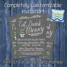 Printable Holiday/Christmas Party Invitation / Chalkboard theme Eat Drink and be Merry