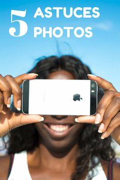 5 astuces simples pour faire de jolies photos avec un smartphone