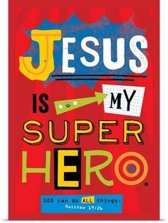 Jesus is my Super Hero - Holli Conger