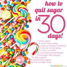 Quitting sugar... why would I do this?! I had been experiencing insomnia, anxiety and mood swings, and was having trouble losing weight.Once I kicked the sugar habit, those issues went away.