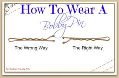 Did you know there was a right and a wrong way to wear a bobby pin?  Well, here it is the proper way to wear a bobby pin and MORE, by Barbie's Beauty Bits.
