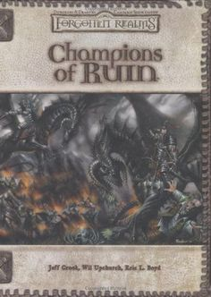 Champions of Ruin (Dungeon & Dragons d20 3.5 Fantasy Roleplaying, Forgotten Realms Setting) by Jeff Crook
