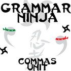 Commas Complete Unit - Grammar Ninja  I hate grammar, students too often say. Why do we have to learn this stuff?  Now, for once, a grammar uni...
