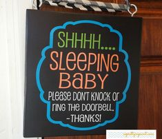 Shhhh.... Sleeping Baby Please Don't Knock Or Ring The Doorbell!  Hanging wood sign for front door.  Bright colors