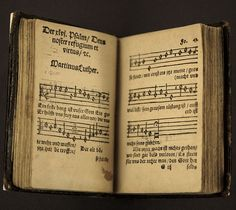 "This is a second edition of Luther's Hymnal, displayed in the Luther Museum at Wittenburg, open to ""Ein Feste Burg ist unser Gott."" No known first editions."