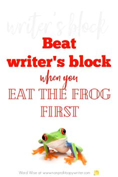 Beat Writer's Block When You Eat the Frog First Easy Writing, Start Writing, Blog Writing, Writing A Book, Writing Tips, Eat The Frog, Professional Writing, Writer's Block, Strategic Planning