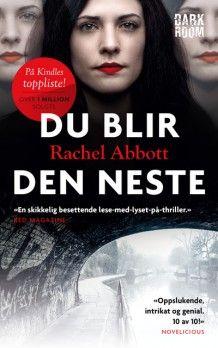 Du blir den neste av Rachel Abbott (Ebok) Rachel Abbott, Den, Books, Movies, Movie Posters, Libros, Film Poster, Films, Popcorn Posters