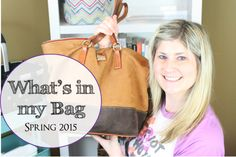 What's in my Bag: Spring 2015