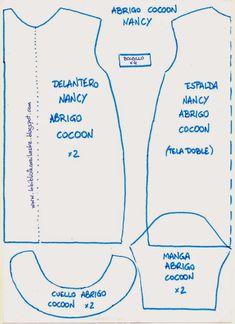 "La biblioteca silvestre: Patrón Nancy abrigo ""Cocoon"" Doll Dress Patterns, Sewing Patterns, Vestidos Nancy, Monogram Online, Nancy Doll, Disney Animator Doll, Wellie Wishers, Custom Dolls, Sewing Clothes"
