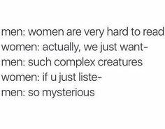 When women were just such mysteries.