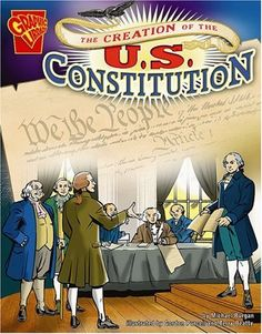 The Creation of the U. Constitution (Graphic History): Tells the story of the debates, disagreements, and compromises that led to the formation of the U. Constitution during the Constitutional Convention of Written in graphic-novel format. History Education, Teaching History, Us History, Teaching Kids, 8th Grade History, Social Studies Notebook, Constitution Day, American History Lessons, Geography