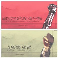 Quotes from the main characters of my two favorite anime   Fullmetal Alchemist and Attack on Titan