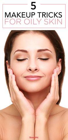 5 Makeup Tricks for Oily Skin. #skinnyms