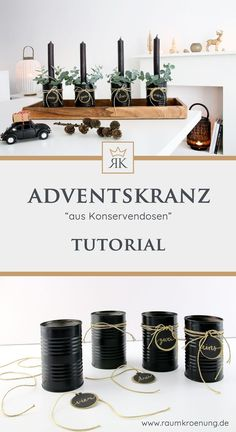 Make your own Advent wreath I DIY upcycling from cans # advent wreath it Yoursel Natural Christmas, Christmas Wood, Christmas Time, Xmas, Christmas Stockings, Diy Whiteboard, Winter Diy, Printable Calendar Template, Kids Calendar