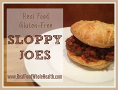 A simple real food (and gluten free!) recipe for sloppy joes- that elementary school favorite gets an update!