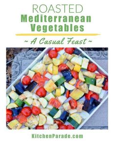 Roasted Mediterranean Vegetables ♥ KitchenParade.com, barely roasted, big chunks meant for casual sharing. Vegan. WW Friendly. Low Carb. Roasted Mediterranean Vegetables, Roasted Vegetables, Veggies, Gluten Free Recipes, Vegan Recipes, Easy Recipes, Cooking White Rice, Creamy Cheese, Latest Recipe
