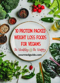 Ten protein packed weight loss foods for vegans #Vegans #Weightloss #Protein