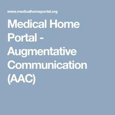 Medical Home Portal - Augmentative Communication (AAC)