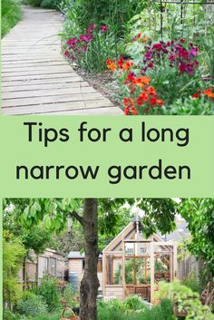8 steps to the long thin garden of your dreams Everyone is dreaming to wake up with a lovely garden. Follow 8 steps to have your dream garden.