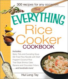 "Read ""The Everything Rice Cooker Cookbook"" by Hui Leng Tay available from Rakuten Kobo. Think a rice cooker is just for rice? While it's true that a rice cooker can save time when cooking rice, y. Tatung Rice Cooker, Aroma Rice Cooker, Slow Cooker, Rice Cooker Recipes, Rice Recipes, Crockpot Recipes, Cooking Recipes, Cooking Rice, Dinner Recipes"