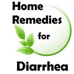 Effective Home Remedies for Diarrhea...