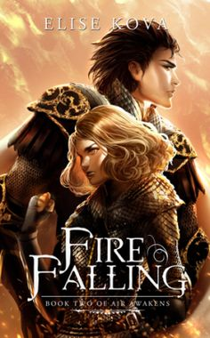 BOOK REVIEW: FIRE FALLING (AIR AWAKENS #2) BY ELISE KOVA   All The Crannies