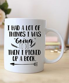 Look at this Hey Shabby Me 'Then I Picked Up A Book' Mug on #zulily today!